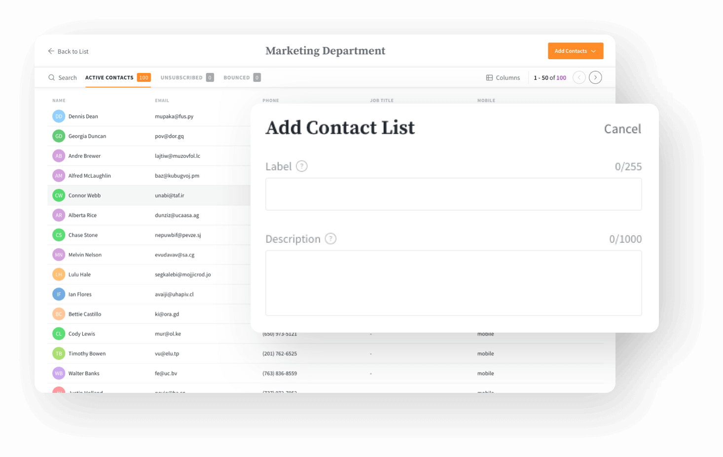 Import contacts easily and manage your audience.