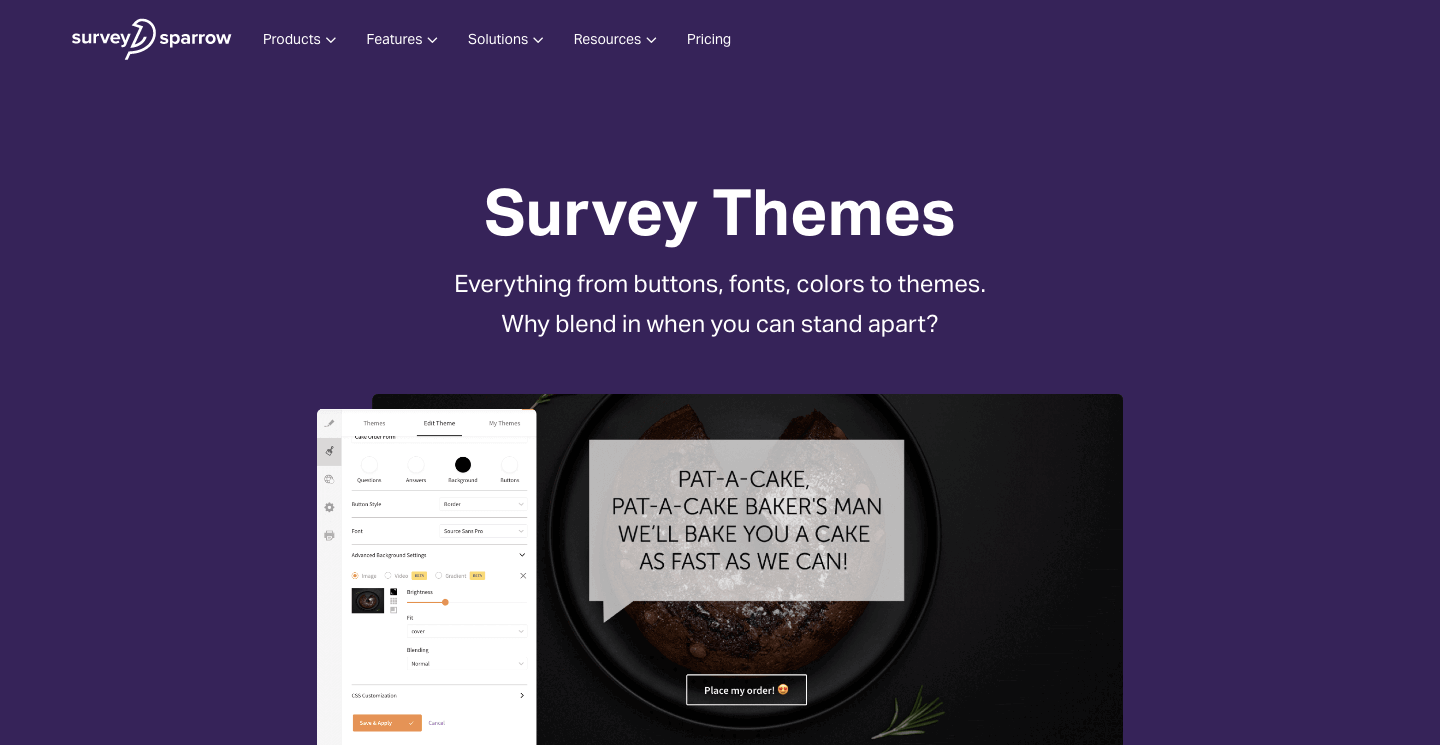 Create stunning themes for your surveys.