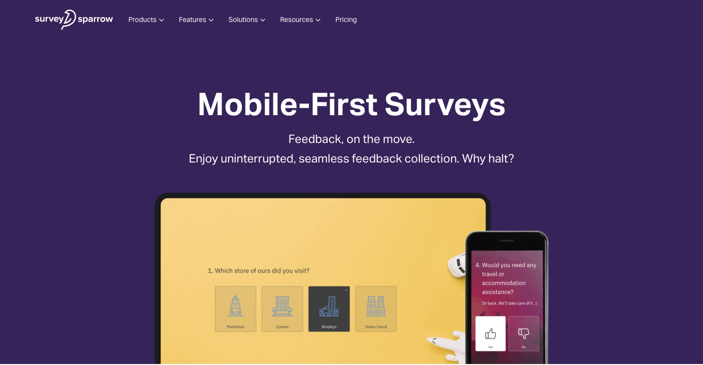 Create surveys that are any-device-ready.