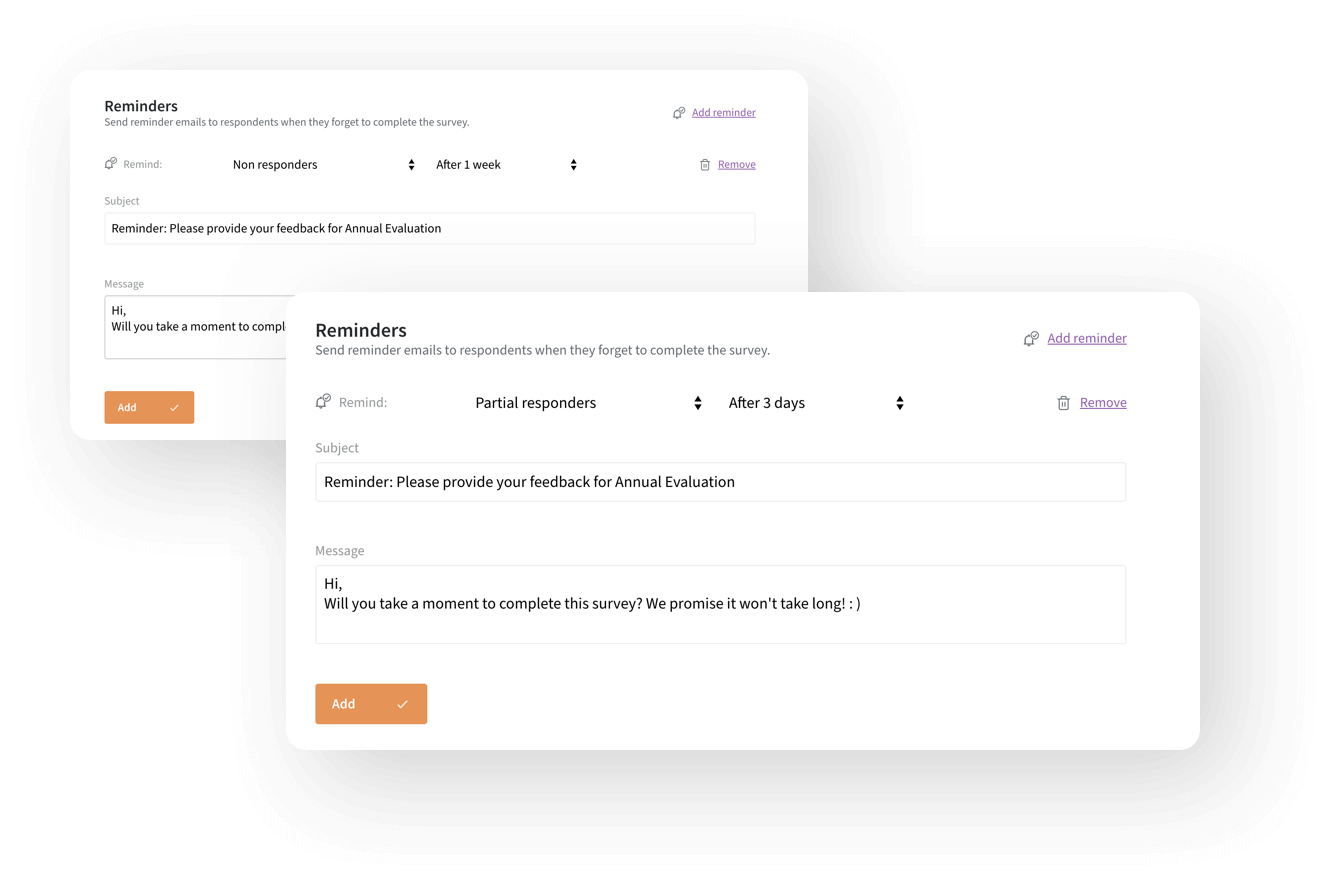 Set automated reminders to engage your survey non-respondents.