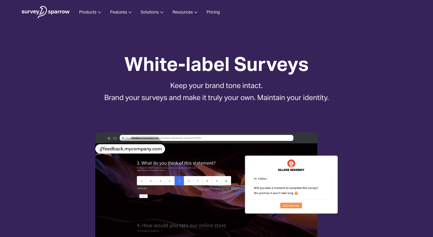 White-label your surveys echo your brand's personality through & through.