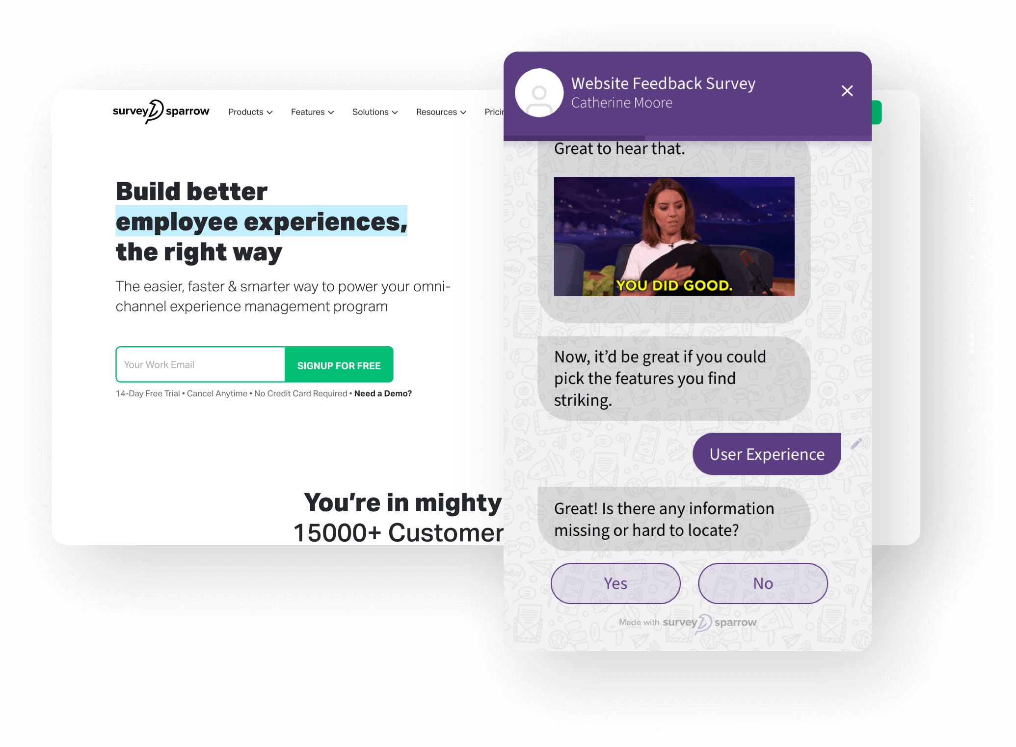 Ask relevant questions alone with your survey bot using conditional logic branching.
